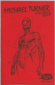 Michael Turner Sketchbook Canadian Comic Expo 2007 Spider-man Black Cat Number Matched Set